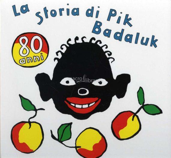 la storia di Pik Badaluk
